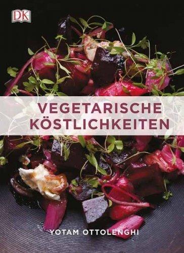 Vegetarische Köstlichkeiten - Yotam Ottolenghi